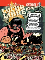 Lucha Libre T12 Anthologie de Collectif chez Humanoides Ass.