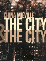 The City de Mieville China chez Fleuve Noir