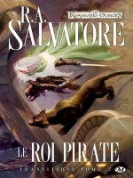 Transitions, T2 : Le Roi Pirate de Salvatore/r.a. chez Milady