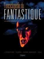 Encyclopedie Du Fantastique (l') de Baudou Jacques chez Fetjaine