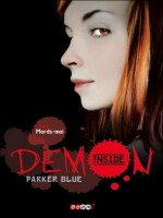 Demon Inside - 1 - Mords-moi de Blue Parker chez J'ai Lu