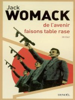 De L'avenir Faisons Table Rase de Womack Jack chez Denoel