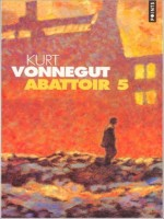Abattoir 5 de Vonnegut Kurt chez Points