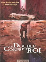 Double Corps Du Roi (le) de Day/bellagamba chez Mnemos