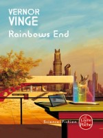 Rainbows End de Vinge-v chez Lgf