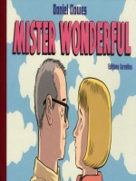 Mister Wonderful de Clowes/daniel chez Cornelius