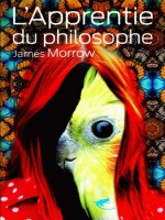 L'apprentie Du Philosophe de Morrow James chez Diable Vauvert