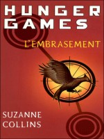Hunger Games T02 L'embrasement de Collins Suzanne chez Pocket Jeunesse