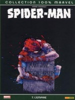 Spider-man T07 L Empire de Andrews-k chez Panini