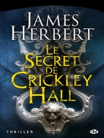 Le Secret De Crickley Hall de Herbert/james chez Milady