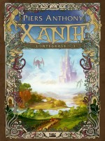 Xanth - L'integrale 1 de Piers/anthony chez Bragelonne