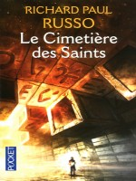 Le Cimetiere Des Saints de Russo Richard Paul chez Pocket