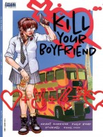 Kill Your Boyfriend de Morrison-g Bond-p chez Panini