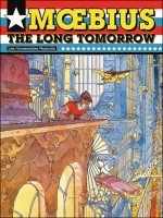 The Long Tomorrow Usa de Moebius chez Humanoides Ass.