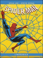 Spider-man L'integrale T02 1964 de Lee-s chez Panini