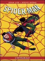 Spider-man L'integrale T04 1966 de Lee-s chez Panini
