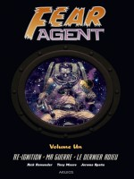 Fear Agent Vol 1. Re-ignition - Ma Guerre - Le Dernier Adieu de Remender/moore/opena chez Akileos