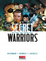 Secret Warriors T01 de Bendis Hickman Casel chez Panini