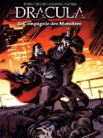 Dracula T02 - La Compagnie Des Monstres de Daryl Gregory chez French Eyes