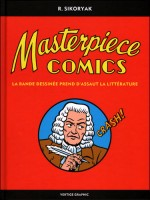 Masterpiece Comics de Robert Sykoriak chez Vertige Graphic