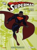 Superman Kryptonite de Cooke-d chez Panini