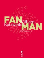 Fan Man (ne Poche) de Kotzwinkle William chez Cambourakis