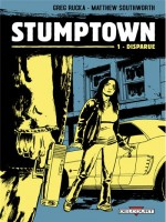 Stumptown T01 Disparue de Rucka-g Southworth-m chez Delcourt