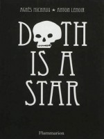 Death Is A Star de Lenoir  / Michaux An chez Flammarion