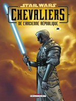 Star Wars Chevaliers Ancienne Republique T02 Ultime de Miller Ching chez Delcourt