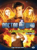 Doctor Who : La Chasse Au Mirage de Russell/gary chez Milady