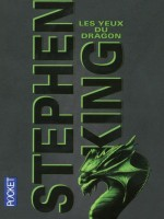 Les Yeux Du Dragon de King Stephen chez Pocket