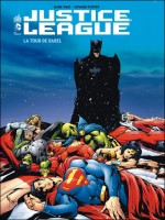Justice League La Tour De Babel de Waid/porter chez Urban Comics