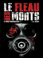 Le Virus Morningstar T01 : Le Fleau Des Morts de Xxx chez Panini