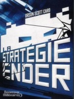 La Strategie Ender, Nouvelle Traduction de Card Orson Scott chez J'ai Lu