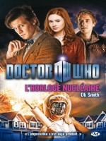 Doctor Who : L'horloge Nucleaire de Smith/oli chez Milady