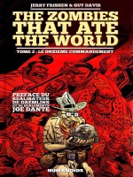 The Zombie That Ate The World - V2 de Frissen Davis chez Humanoides Ass.