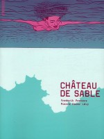 Chateau De Sable-nvelle Edition de Peeters / Levy/ chez Atrabile