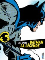 Dc Archives T1 Batman La Legende T1 de Haney/aparo chez Urban Comics