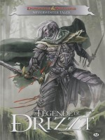 La Legende De Drizzt - Neverwinter Tales de Salvatore/r.a. chez Milady Graphics