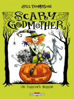 Scary Godmother de Thompson-j chez Delcourt