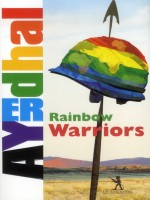 Rainbow Warriors de Ayerdhal chez Diable Vauvert