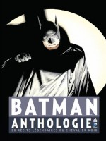 Dc Anthologie T1 Batman Anthologie T1 de Collectif chez Urban Comics