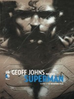 Dc Signatures T1 Geoff Johns Presente Superman T1 de Johns/kubert chez Urban Comics