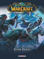 World Of Warcraft - Dark Riders T2 de Costa-m Googe-n chez Delcourt