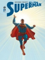 All-star Superman   Brd de Morrison/quitely chez Urban Comics