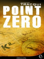 Point Zero de Tracqui/antoine chez Critic