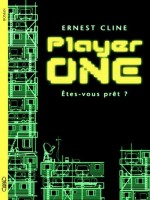 Player One de Cline Ernest chez Michel Lafon