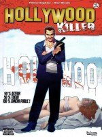 Hollywood Killer T1 de Olivetti/sapolsky chez Indeez