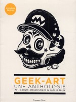 Hors Collection Geek-art : Une Anthologie (reprint) de Olivri/thomas chez Huginn Muninn