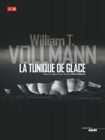 La Tunique De Glace de Vollmann William T chez Le Cherche Midi